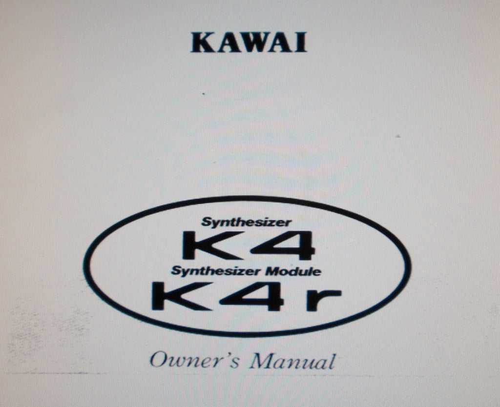 KAWAI K4 DIGITAL SYNTHESIZER K4r SYNTHESIZER MODULE OWNER'S MANUAL INC TRSHOOT GUIDE 104 PAGES ENG