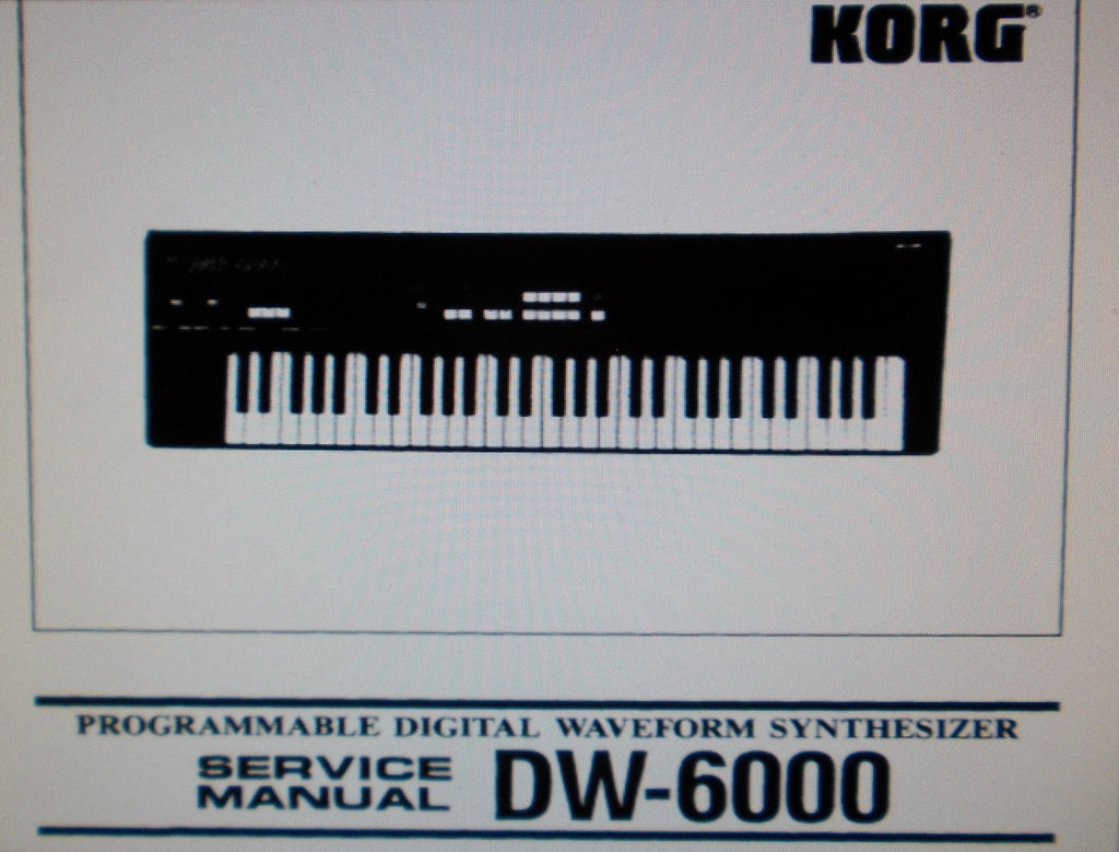 KORG DW-6000 PROGRAMMABLE DIGITAL WAVEFORM SYNTHESIZER SERVICE MANUAL INC BLK DIAG SCHEMS PCBS AND PARTS LIST PLUS TRSHOOT GUIDE 43 PAGES ENG
