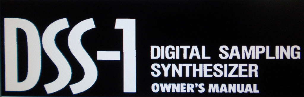KORG DSS-1 DIGITAL SAMPLING SYNTHESIZER OWNER'S MANUAL INC CONN DIAGS 313 PAGES ENG