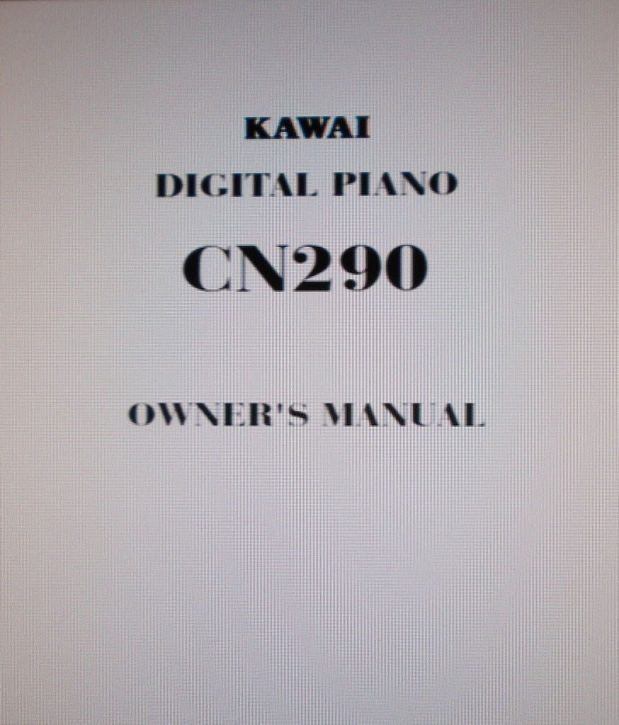 KAWAI CN290 DIGITAL PIANO OWNER'S MANUAL 24 PAGES ENG
