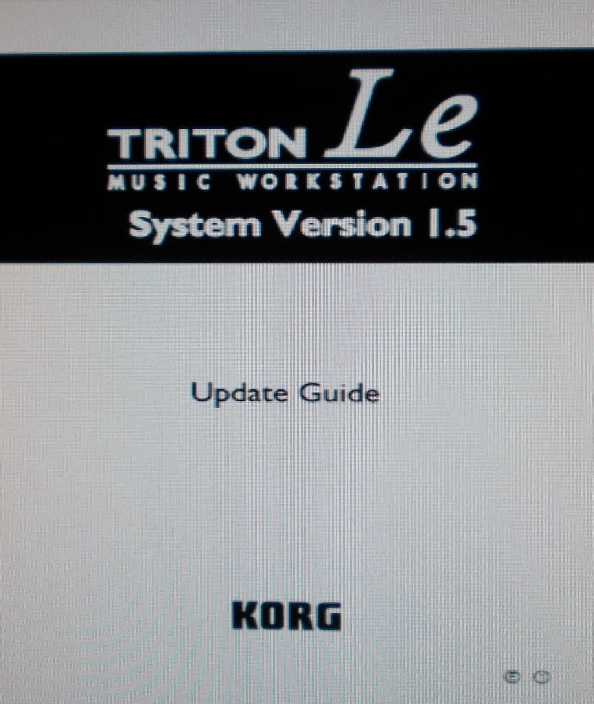 KORG TRITON LE MUSIC WORKSTATION SYSTEM  VERSION 1.5 UPDATE GUIDE 20 PAGES ENG