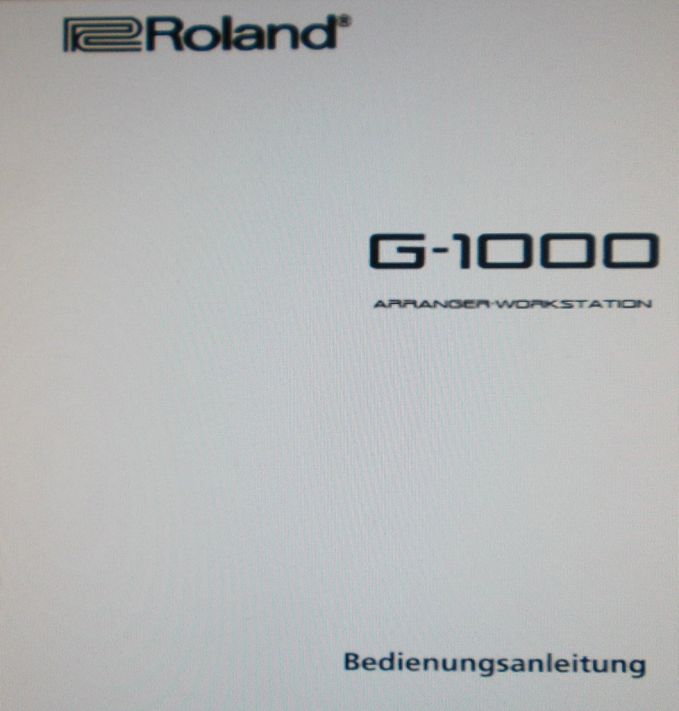 ROLAND G-1000 ARRANGER WORKSTATION BEDIENUNGSANLEITUNG 198 PAGES DEUT