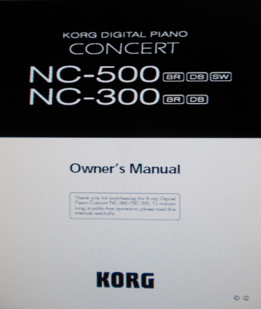 KORG NC-300 NC-500 CONCERT DIGITAL PIANO OWNER'S MANUAL INC TRSHOOT GUIDE 60 PAGES ENG