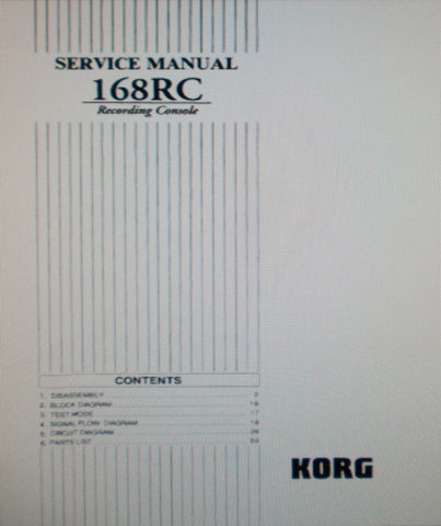 KORG 168RC RECORDING CONSOLE SERVICE MANUAL INC BLK DIAG SCHEMS PCBS AND PARTS LIST 52 PAGES ENG