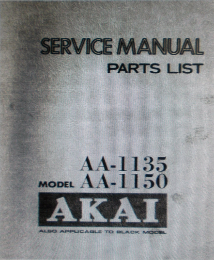 AKAI AA-1135 AA-1150 AM FM STEREO RECEIVER SERVICE MANUAL INC SCHEM PCBS AND PARTS LIST 45 PAGES ENG