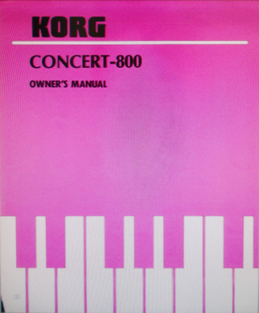 KORG C-800 CONCERT PIANO OWNER'S MANUAL INC CONN DIAGS AND TRSHOOT GUIDE 20 PAGES ENG