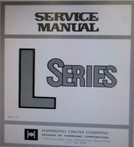 HAMMOND L SERIES L100 L100-1 L100-2 L100-A  L200 ORGAN SERVICE MANUAL INC BLK DIAG SCHEMS PCBS AND PARTS LIST 78 PAGES ENG