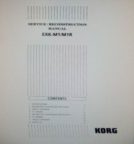 KORG EXK-M1 EXK-M1R M1 M1R MUSIC WORKSTATION MEMORY UPGRADE SERVICE RECONSTRUCTION MANUAL INC SCHEMS PCBS AND PARTS LIST 24 PAGES ENG