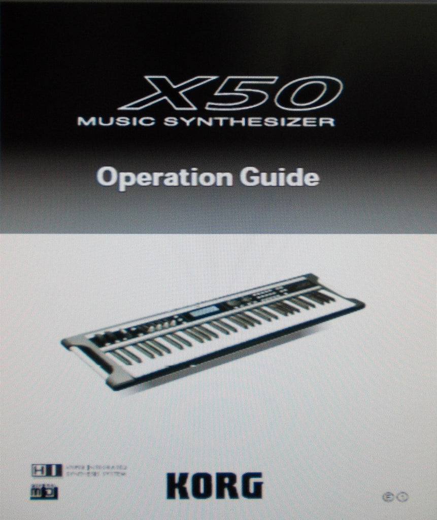 KORG X50 MUSIC SYNTHESIZER OPERATION GUIDE INC CONN DIAGS AND TRSHOOT GUIDE 132 PAGES ENG