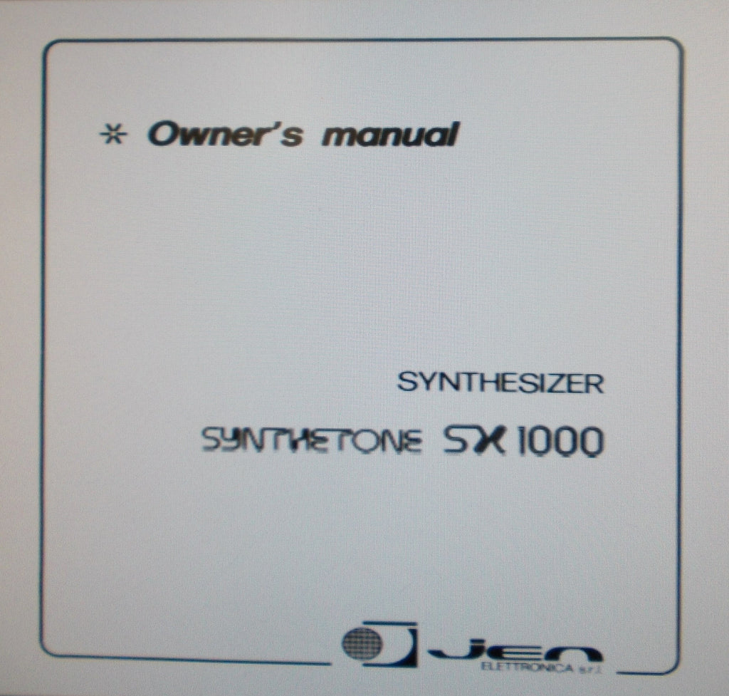 JEN SYNTHETONE SX1000 SYNTHESIZER OWNER'S MANUAL 10 PAGES ENG
