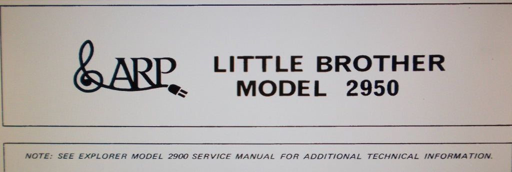 ARP LITTLE BROTHER MODEL 2950 2951 2952 2953 SYNTHESIZER EXPANDER SERVICE NOTES INC SCHEMS PCBS AND PARTS LIST 8 PAGES ENG