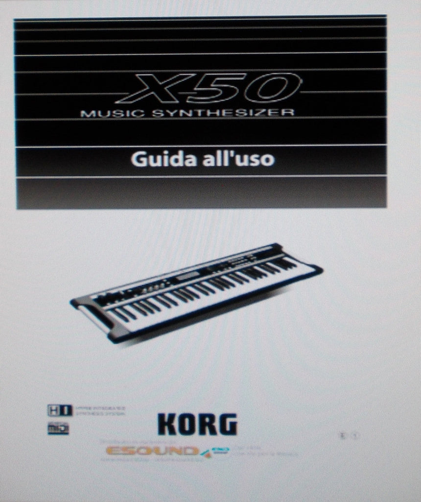 KORG X50 MUSIC SYNTHESIZER GUIDA ALL'USO INC CONN DIAGS AND PROBLEMI 130 PAGES ITAL