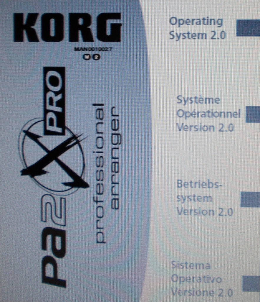 KORG Pa2XPRO PROFESSIONAL ARRANGER OPERATING SYSTEM 2.0 USER'S MANUAL 76 PAGES ENG FRANC DEUT ITAL