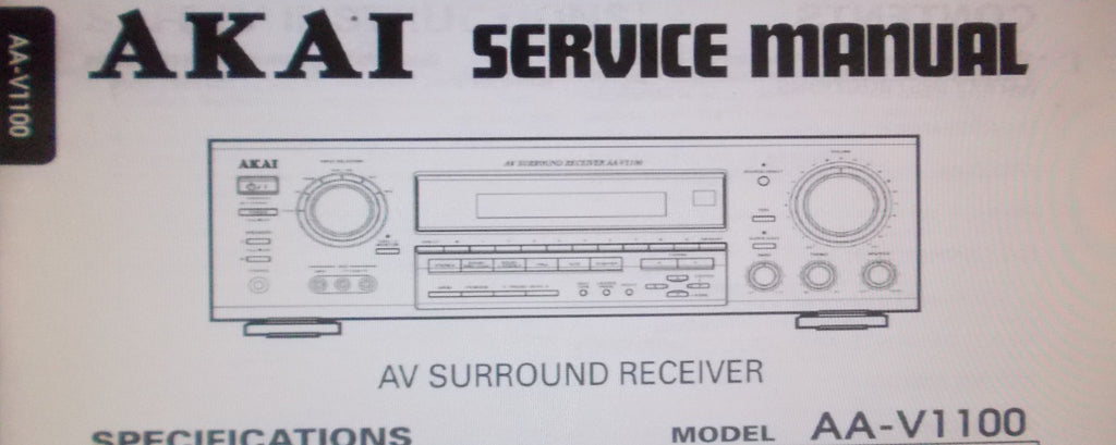 AKAI AA-V1100 AV SURROUND RECEIVER SERVICE MANUAL BLK DIAG SCHEM DIAG PCB AND PARTS LIST 12 PAGES ENG