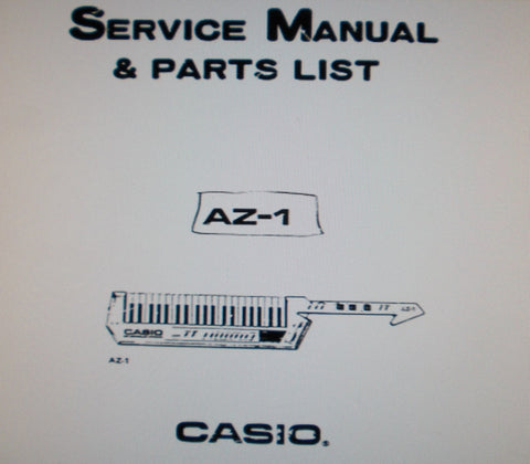 CASIO AZ-1 POLYPHONIC MIDI KEYBOARD KEYTAR SERVICE MANUAL INC BLK DIAG SCHEMS PCBS PARTS LIST AND TRSHOOT GUIDE 57 PAGES ENG