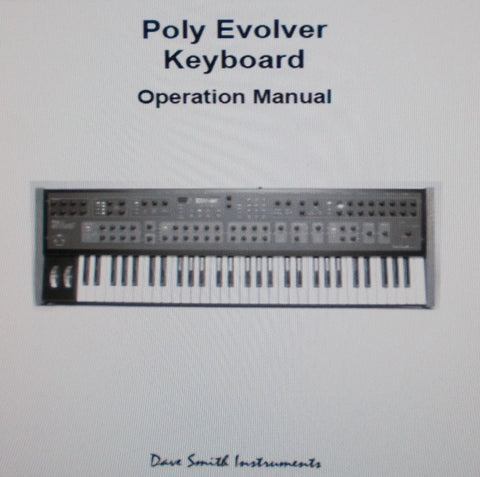DAVE SMITH INSTRUMENTS POLY EVOLVER ANALOG SYNTHESIZER KEYBOARD OPERATION MANUAL 76 PAGES ENG