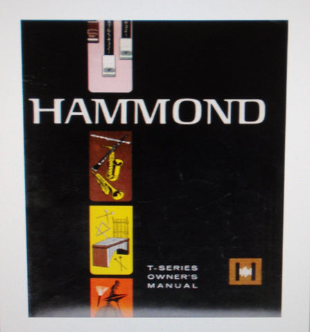 HAMMOND T-SERIES ORGAN OWNER'S MANUAL 48 PAGES ENG
