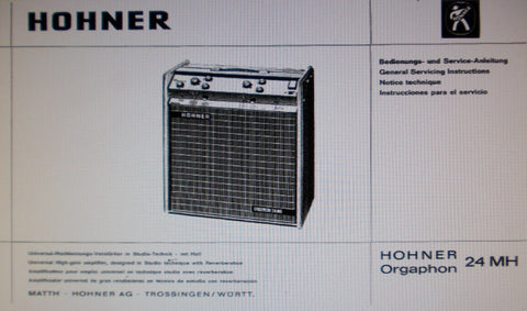 HOHNER ORGAPHON 24MH UNIVERSAL HIGH GAIN AMP GENERAL SERVICING INSTRUCTIONS INC SCHALTPLAN 8 PAGES ENG DEUT FRANC ESP