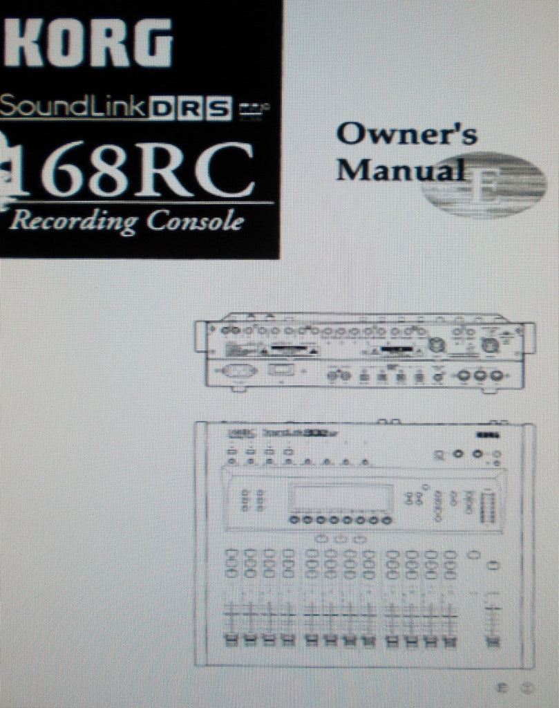 KORG 168RC SOUNDLINK DRS RECORDING CONSOLE OWNER'S MANUAL INC BLK DIAG CONN DIAGS AND TRSHOOT GUIDE 118 PAGES ENG