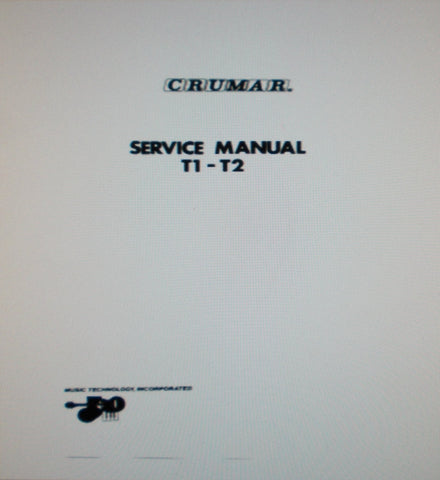 CRUMAR ORGANIZER T-1 T-2 POLYPHONIC ORGAN SERVICE MANUAL INC SCHEMS 35 PAGES ENG