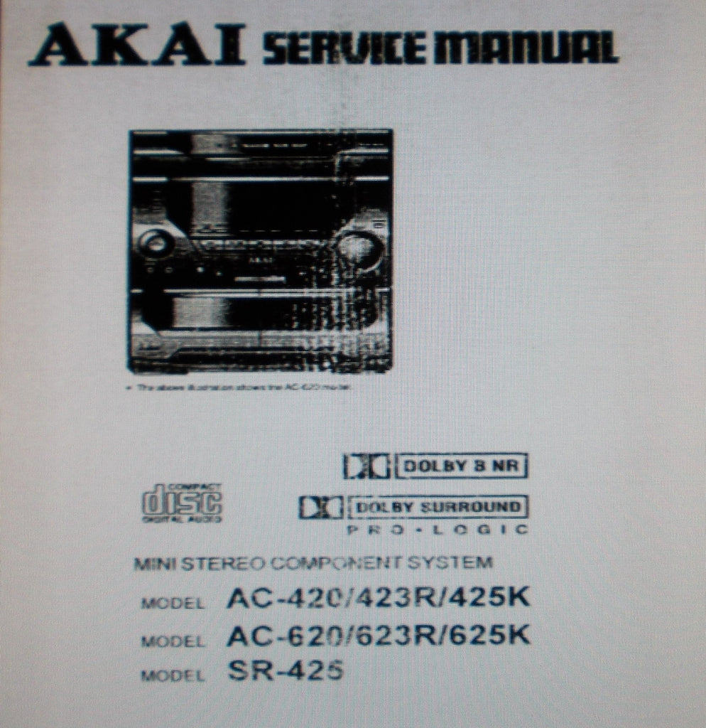 AKAI AC-420 AC-423R AC-425K AC-620 AC-623R AC-625K SR-425 MINI STEREO COMPONENT SYSTEM SERVICE MANUAL INC BLK DIAGS SCHEMS PCBS AND PARTS LIST 53 PAGES ENG