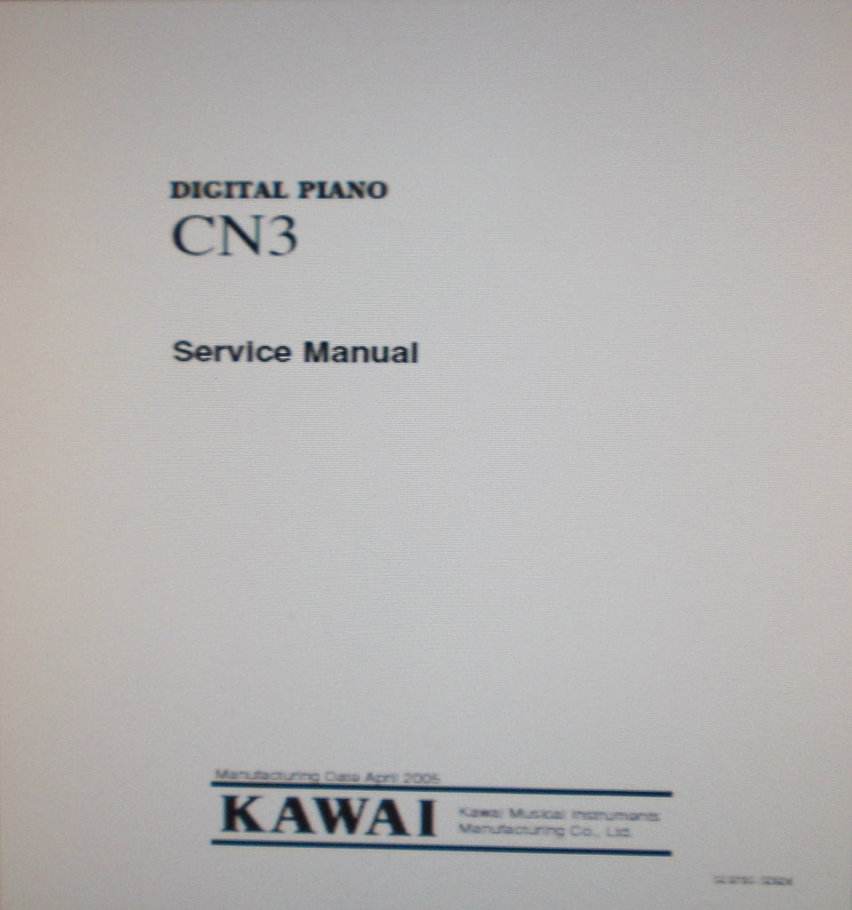 KAWAI CN3 DIGITAL PIANO SERVICE MANUAL INC BLK DIAG SCHEMS PCBS AND PARTS LIST 36 PAGES ENG