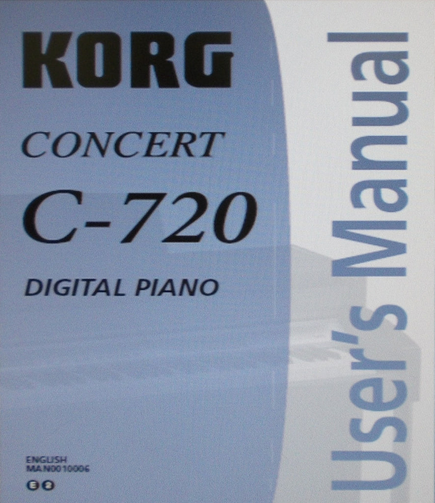 KORG C-720 CONCERT DIGITAL PIANO USER'S MANUAL INC CONN DIAGS AND TRSHOOT GUIDE 82 PAGES ENG