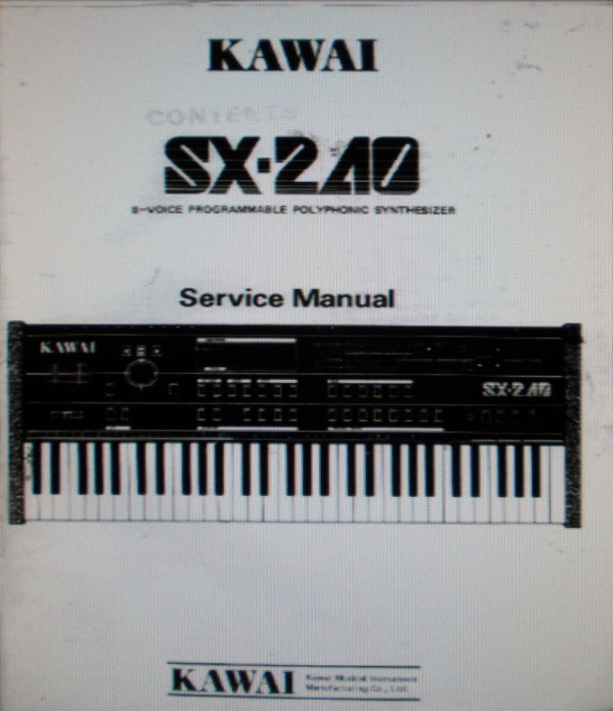 KAWAI SX-240 8 VOICE PROGRAMMABLE POLYPHONIC SYNTHESIZER SERVICE MANUAL INC BLK DIAG SCHEMS AND PCBS 44 PAGES ENG
