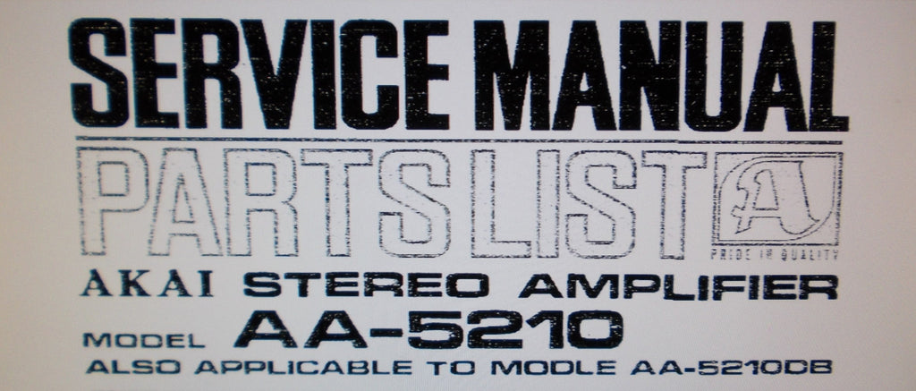 AKAI AA-5210 AA-5210DB STEREO AMP SERVICE MANUAL INC SCHEMS PCBS AND PARTS LIST 32 PAGES ENG