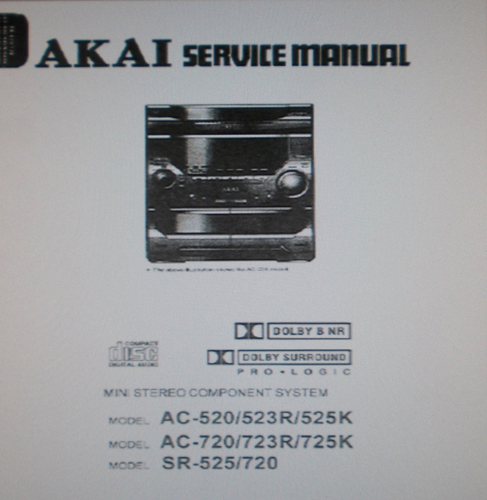 AKAI AC-520 AC-523R AC-525K AC-720 AC-723R AC-725K SR-525 SR-720 MINI STEREO COMPONENT SYSTEM SERVICE MANUAL INC EXPL VIEWS AND PARTS LIST 40 PAGES ENG