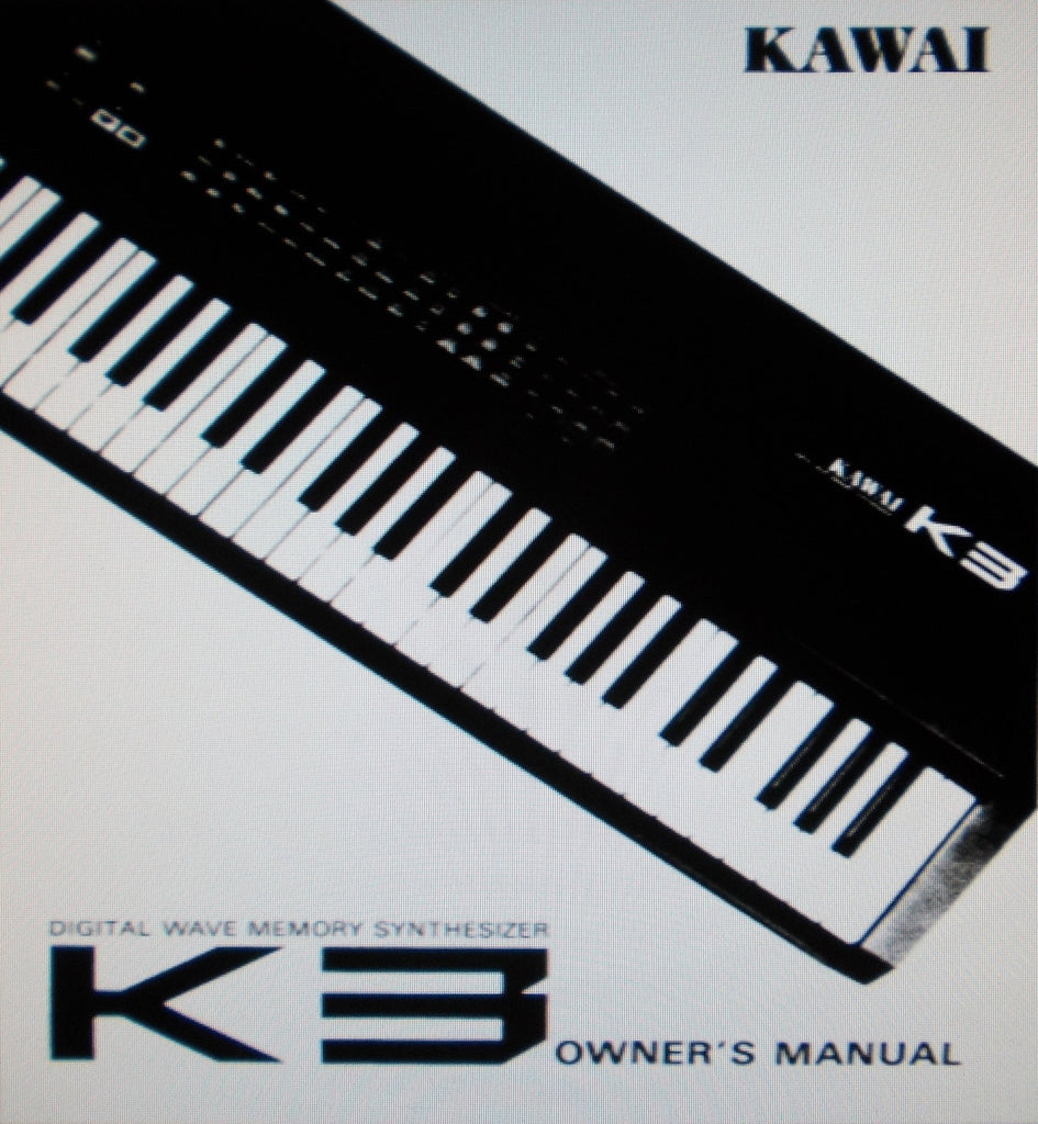 KAWAI K3 DIGITAL WAVE  MEMORY SYNTHESIZER OWNER'S MANUAL 60 PAGES ENG