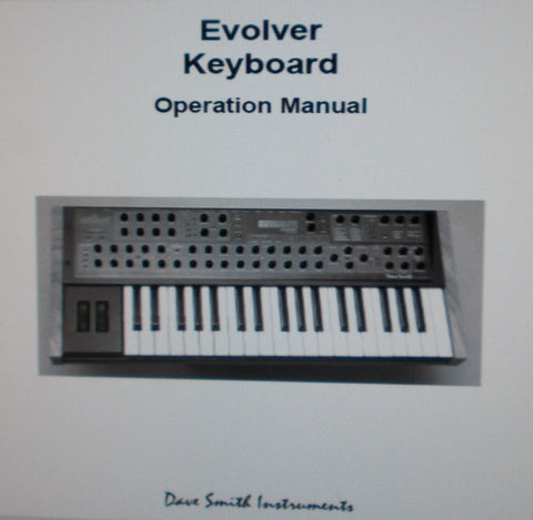 DAVE SMITH INSTRUMENTS EVOLVER ANALOG SYNTHESIZER KEYBOARD OPERATION MANUAL 60 PAGES ENG