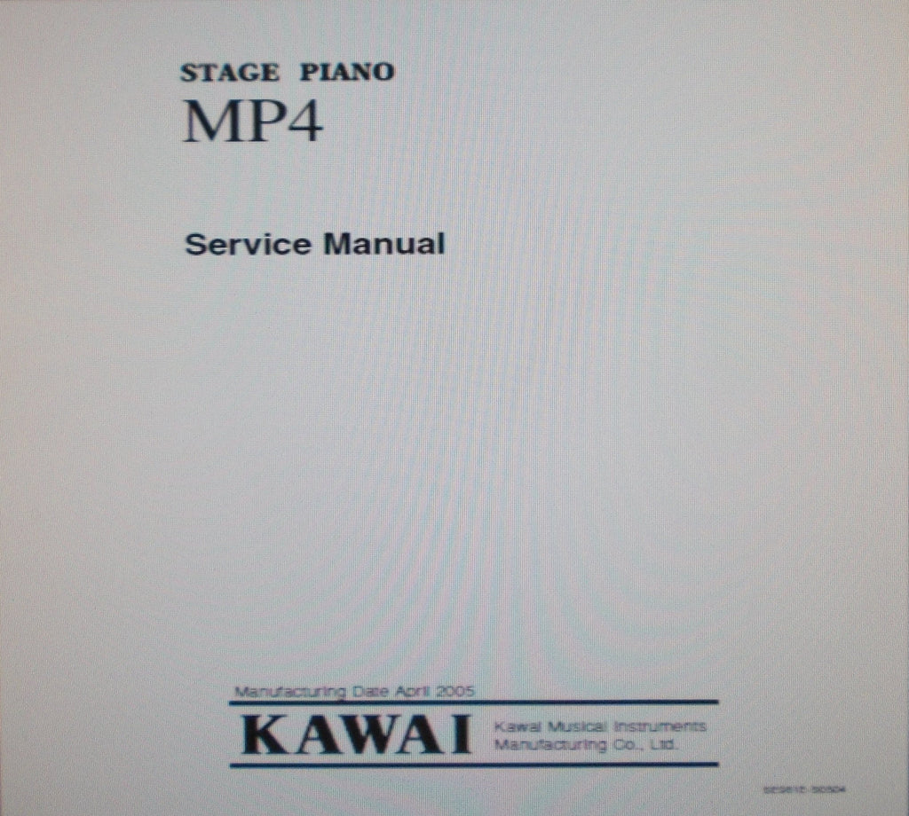 KAWAI MP4 STAGE PIANO SERVICE MANUAL INC BLK DIAG SCHEMS PCBS AND PARTS LIST 33 PAGES ENG