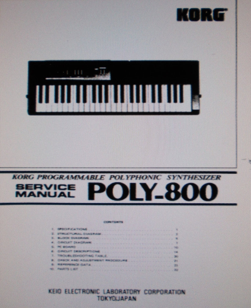 KORG POLY-800 PROGRAMMABLE POLYPHONIC SYNTHESIZER SERVICE MANUAL INC BLK DIAGS SCHEMS PCBS AND PARTS LIST 38 PAGES ENG