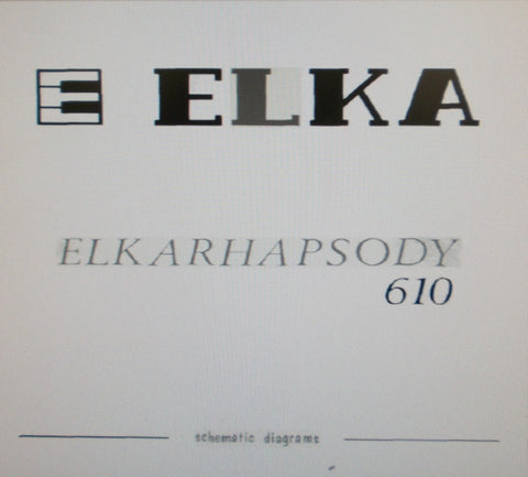 ELKA RHAPSODY 610 STRING MACHINE SET OF SCHEMATIC DIAGRAMS AND PCBS 12 PAGES ENG