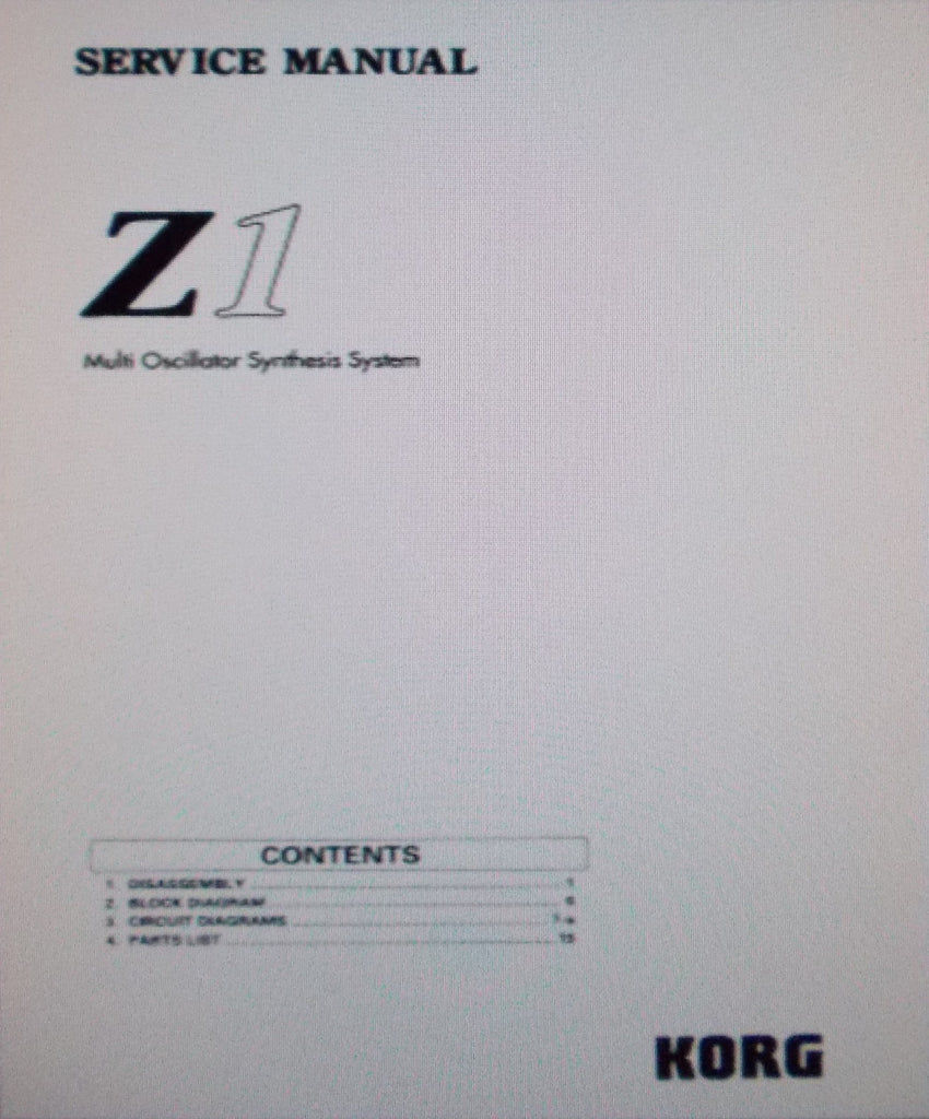 KORG Z1 MULTI OSCILLATOR SYNTHESIS SYSTEM SERVICE MANUAL INC BLK DIAG SCHEMS AND PARTS LIST 21 PAGES ENG