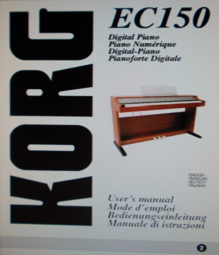 KORG EC150 DIGITAL PIANO USER'S MANUAL INC CONN DIAGS AND TRSHOOT GUIDE 200 PAGES ENG FRANC DEUT ITAL