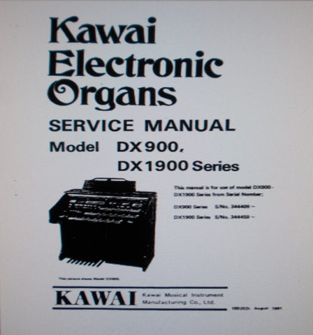 KAWAI DX900 DX1900 SERIES ELECTRONIC ORGANS SERVICE MANUAL INC BLK DIAGS SCHEMS PCBS AND PARTS LIST 89 PAGES ENG