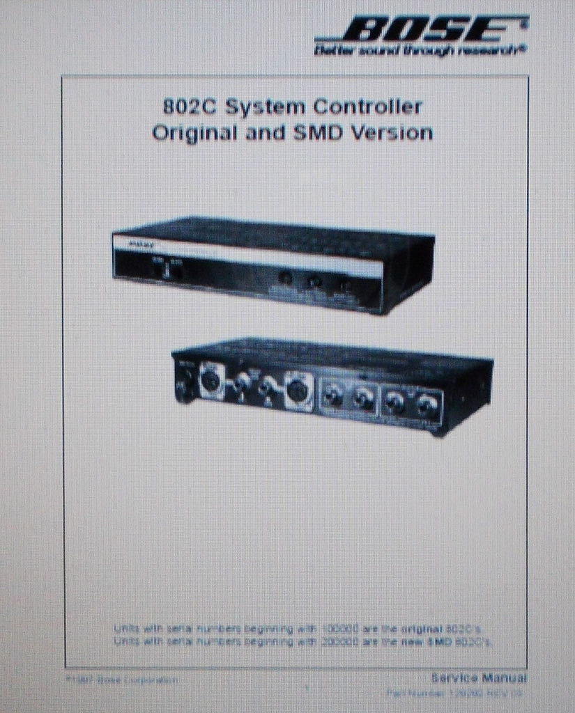BOSE 802C SYSTEM CONTROLLER ORIG AND SMD VERSION SERVICE MANUAL INC VOLT CONV DIAG CONN DIAG AND PARTS LIST 20 PAGES ENG