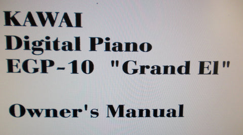KAWAI EGP-10 GRAND EI DIGITAL PIANO OWNER'S MANUAL 12 PAGES ENG