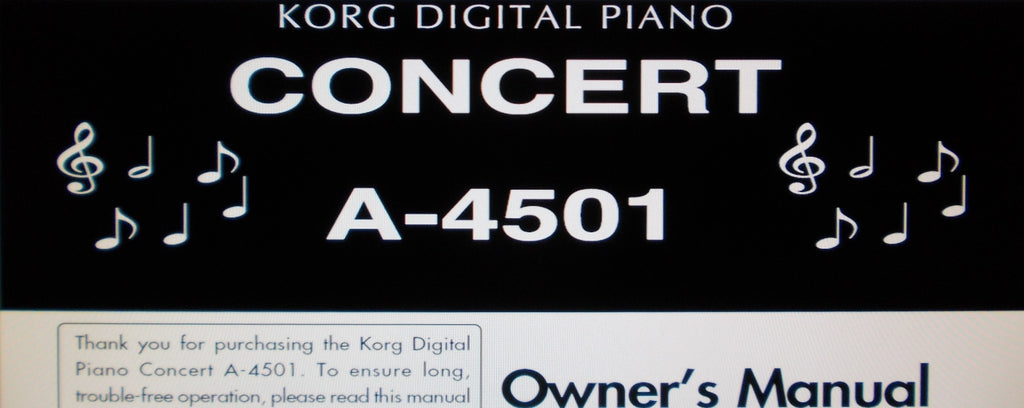 KORG A-4501 CONCERT DIGITAL PIANO OWNER'S MANUAL INC TRSHOOT GUIDE 28 PAGES ENG