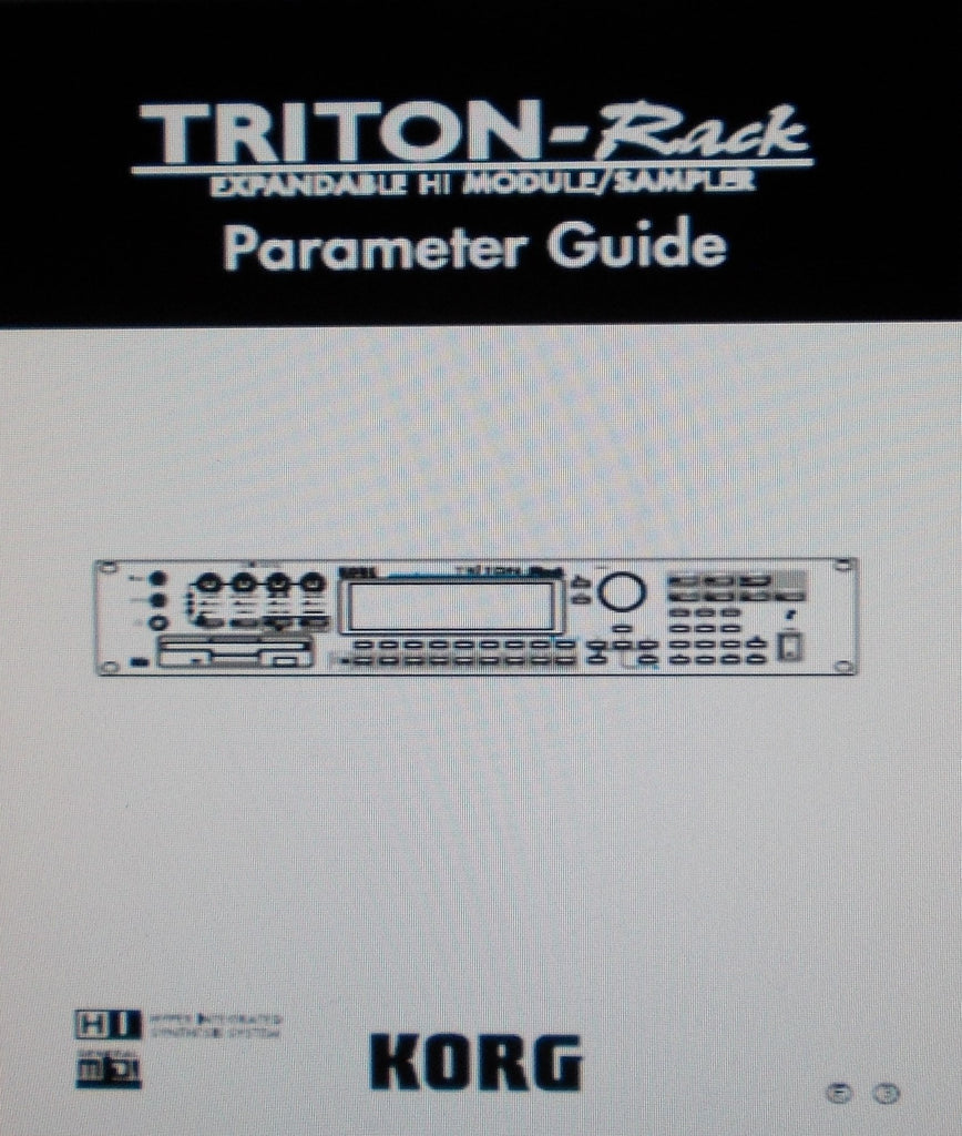 KORG TRITON-RACK EXPANDABLE HI MODULE SAMPLER PARAMETER GUIDE INC BLK DIAGS AND TRSHOOT GUIDE 287 PAGES ENG