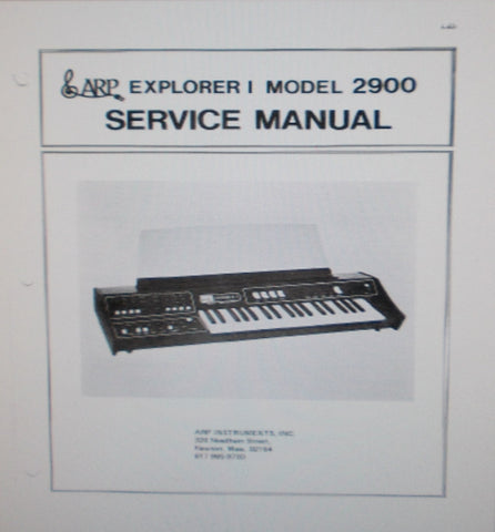 ARP EXPLORER I MODEL 2900 SYNTHESIZER SERVICE MANUAL INC SCHEMS PCBS AND PARTS LIST 26 PAGES ENG
