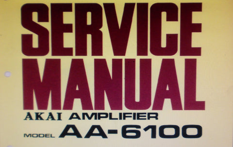 AKAI AA-6100 FOUR CHANNEL AMP SERVICE MANUAL INC TRSHOOT GUIDE SCHEMS AND PCBS 16 PAGES ENG