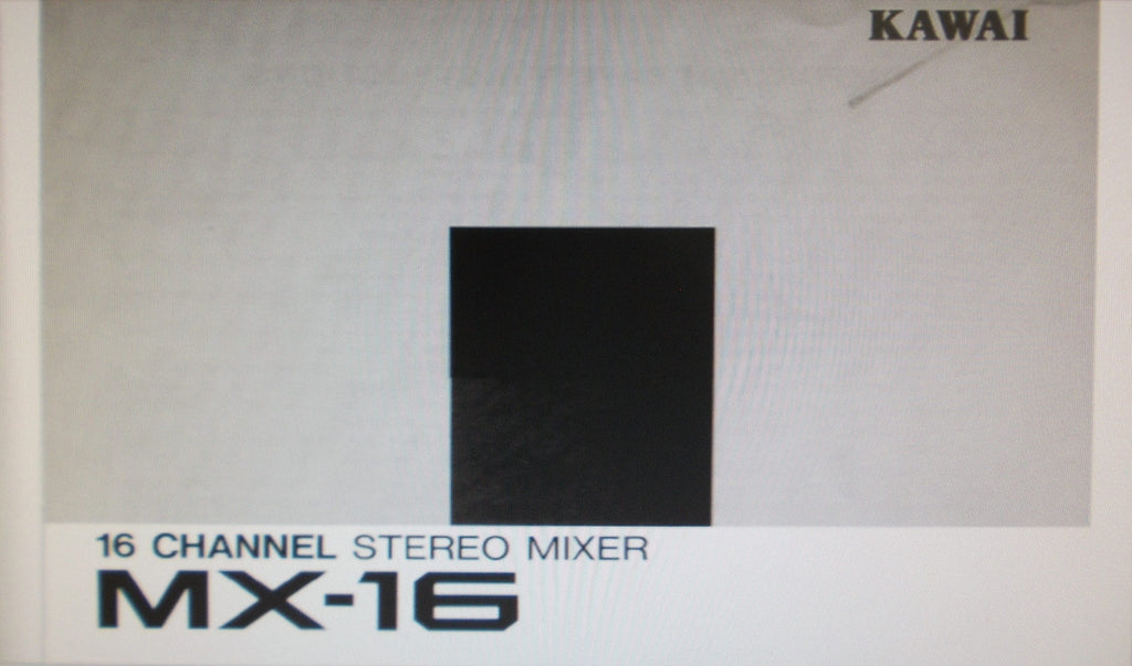 KAWAI MX-16 16 CHANNEL STEREO MIXER SERVICE MANUAL INC CONN DIAG AND SCHEM DIAG 5 PAGES ENG