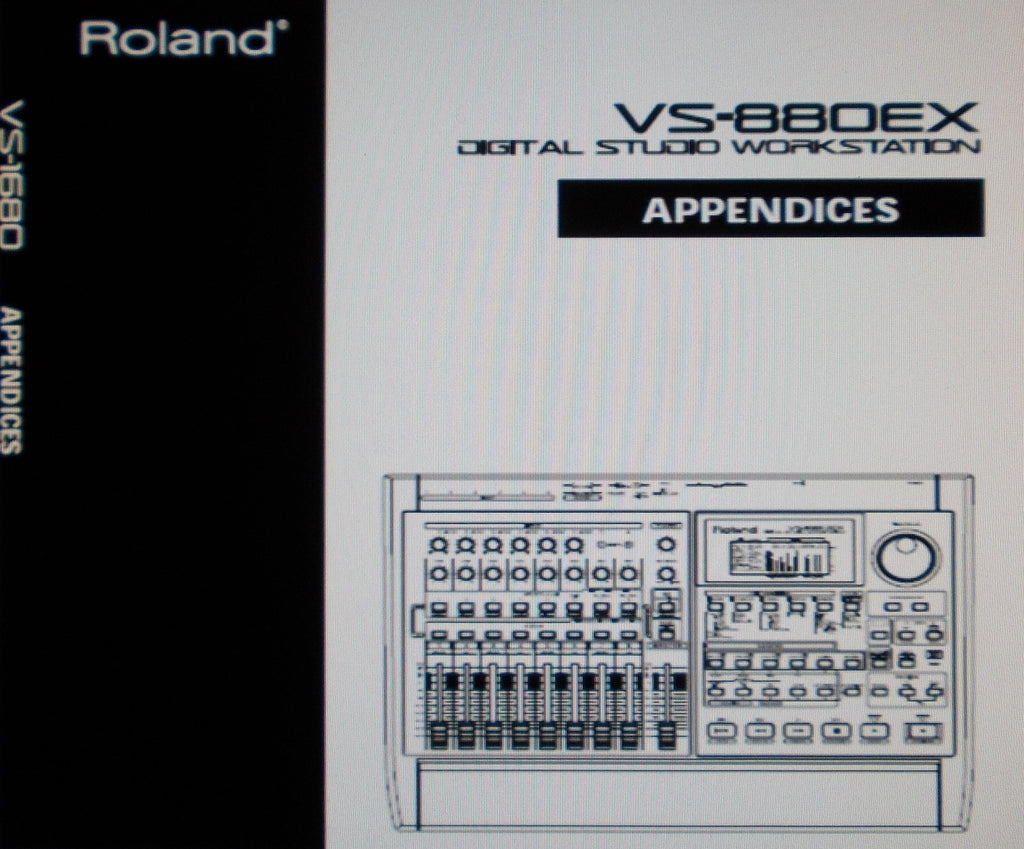 ROLAND VS-880EX DIGITAL STUDIO WORKSTATION APPENDICES INC BLK DIAGS AND TRSHOOT GUIDE 132 PAGES ENG
