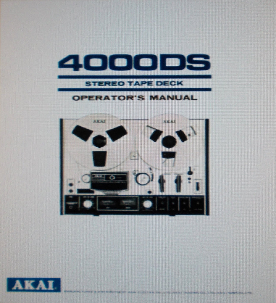 AKAI 4000DSMKI 4 TRACK STEREO REEL TO REEL TAPE  DECK OPERATOR'S MANUAL INC CONN DIAG AND TRSHOOT GUIDE 19 PAGES ENG