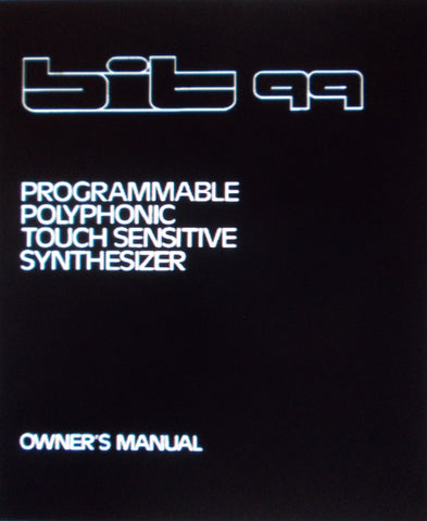 CRUMAR BIT 99 PROGRAMMABLE POLYPHONIC TOUCH SENSITIVE SYNTHESIZER OWNER'S MANUAL 37 PAGES ENG