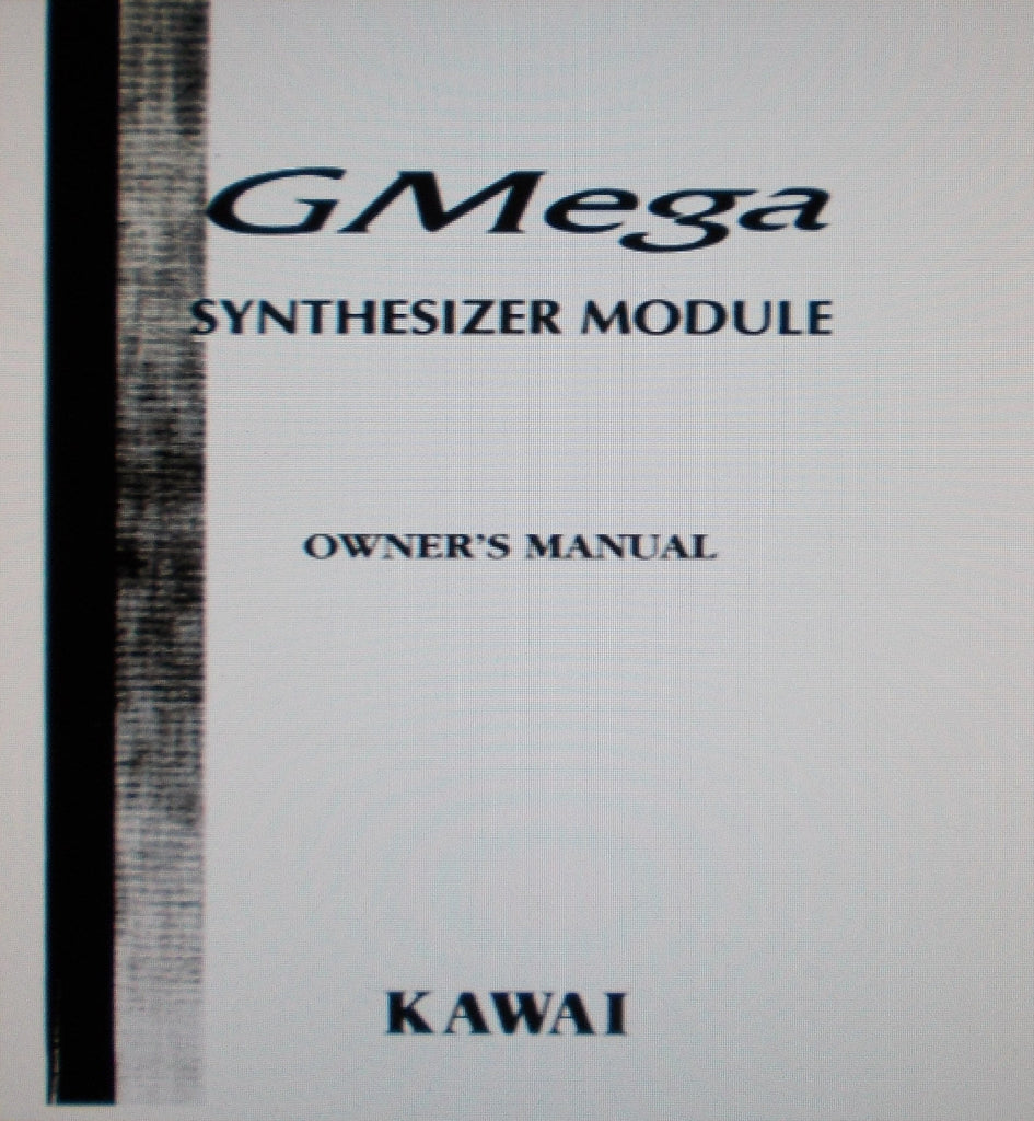 KAWAI GMEGA SYNTHESIZER MODULE OWNER'S MANUAL INC CONN DIAGS 118 PAGES ENG