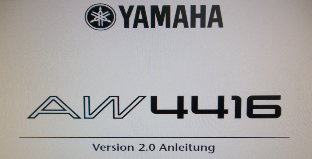 YAMAHA AW4416 PRO AUDIO WORKSTATION ANLEITUNG VER 2.0 49 PAGES DEUTSCH